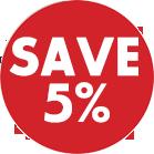 Save 5%